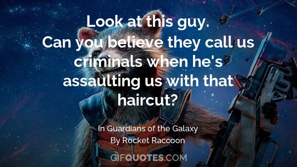 You Said It Yourself Bitch We're The Guardians Of The Galaxy Magnificent Galaxy Quotes