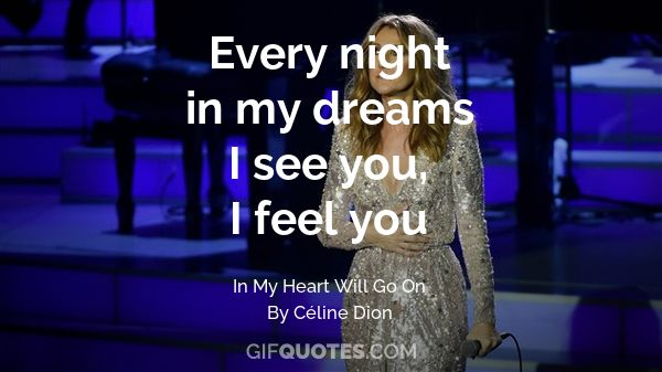 Every Night In My Dreams I See You I Feel You Gif Quotes