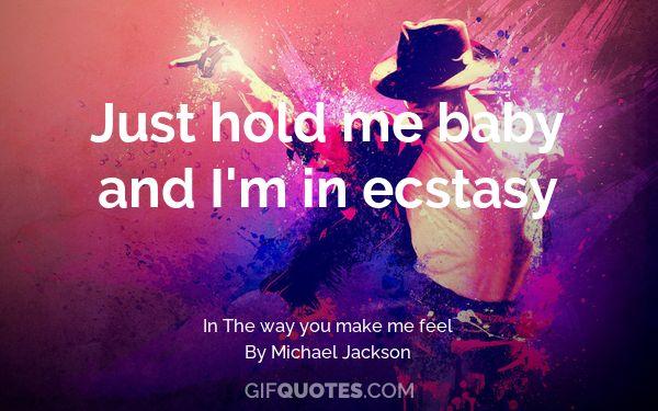The Way You Make Me Feel You Really Turn Me On Gif Quotes