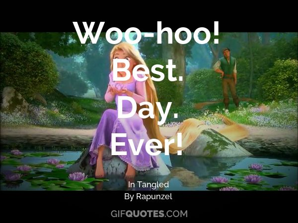 woo hoo best day ever gif quotes