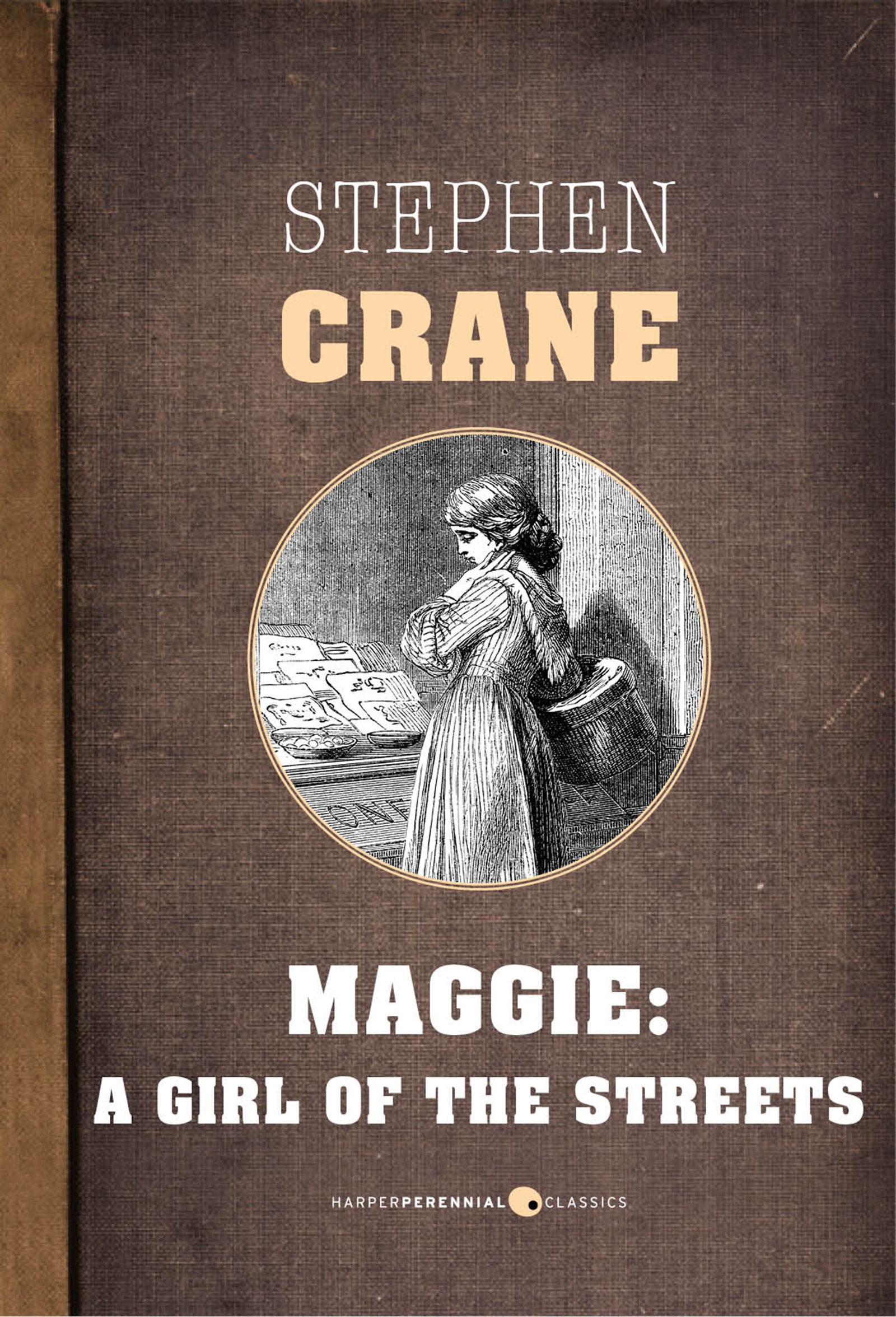 a review of stephen cranes novella maggie a girl of the streets