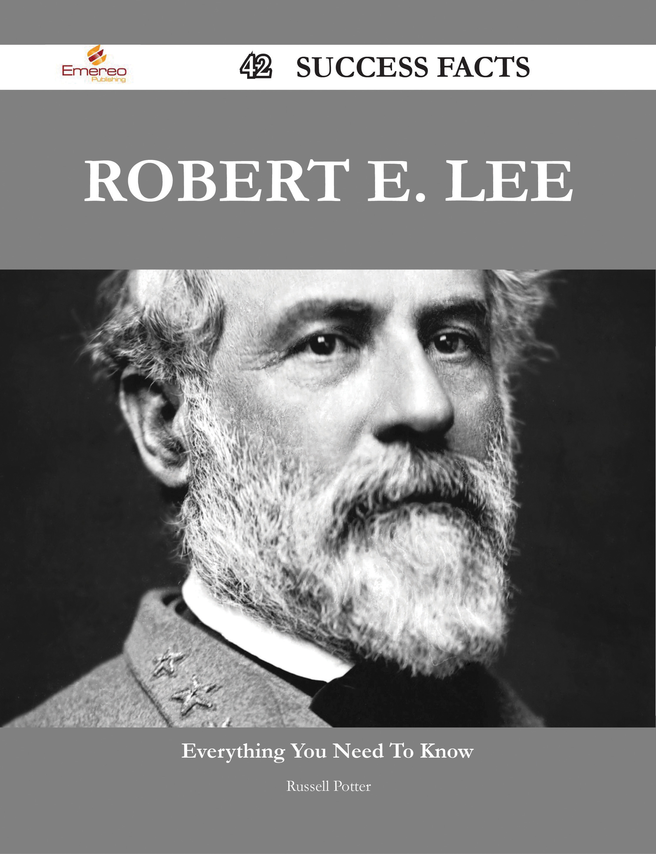the biography of robert e lee
