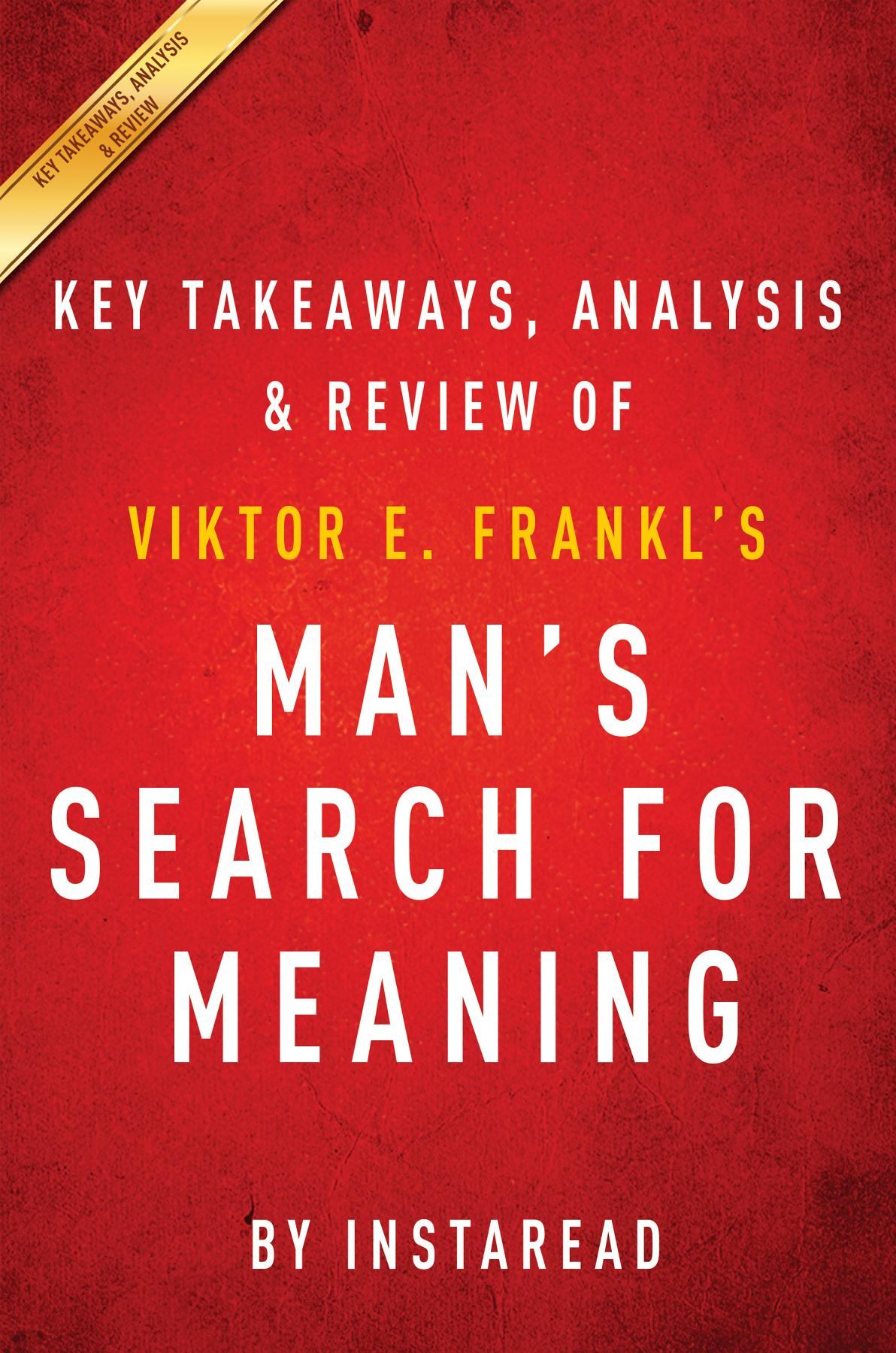 essays on mans search for meaning