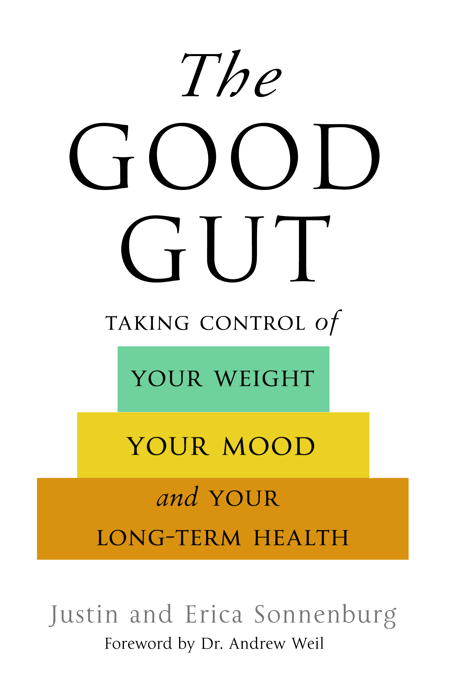 a comprehensive review of the good gut a book by justin and erica sonnenburg