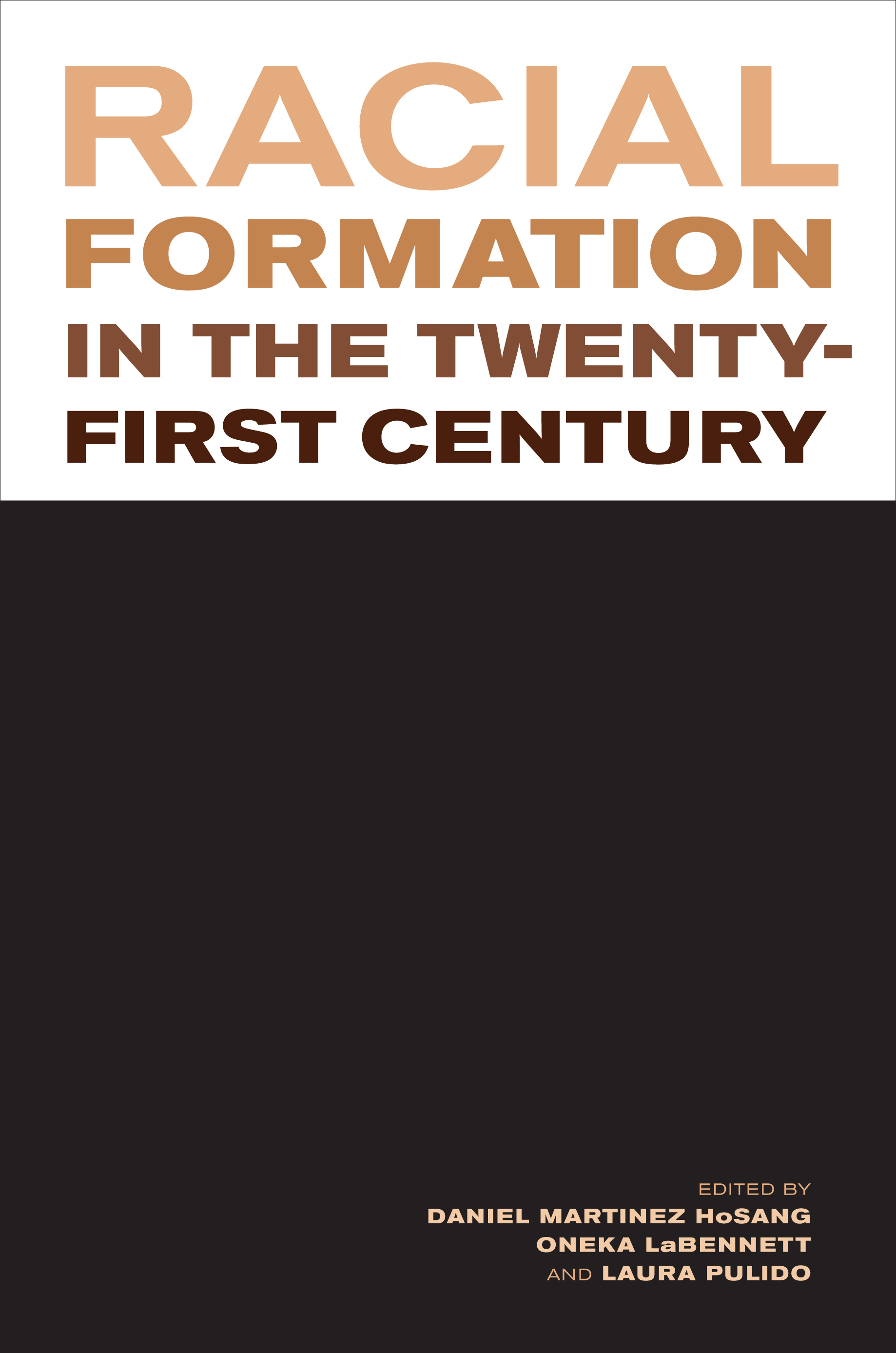an analysis of racial formation a publication by michael omi and howard winant Ethnic and racial studies does racial formation theory lack the conceptual conceptual tools to understand racism omi, michael and winant, howard 1994 racial.