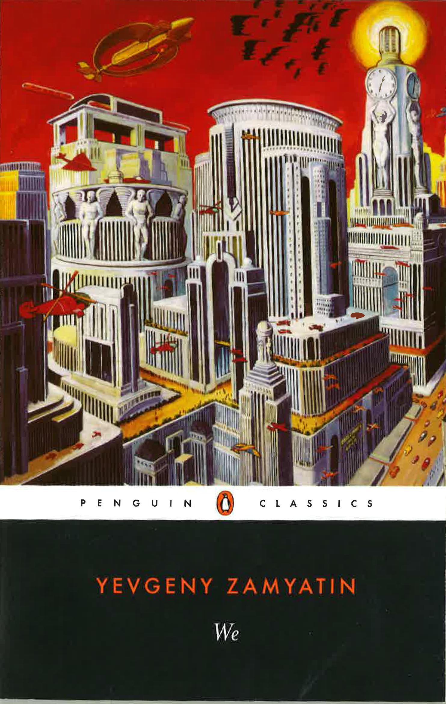 the concept of alienation in we by yevgeny zamyatin and brave new world by aldous huxley