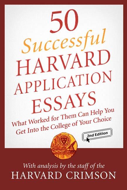 harvard 50 best application essays