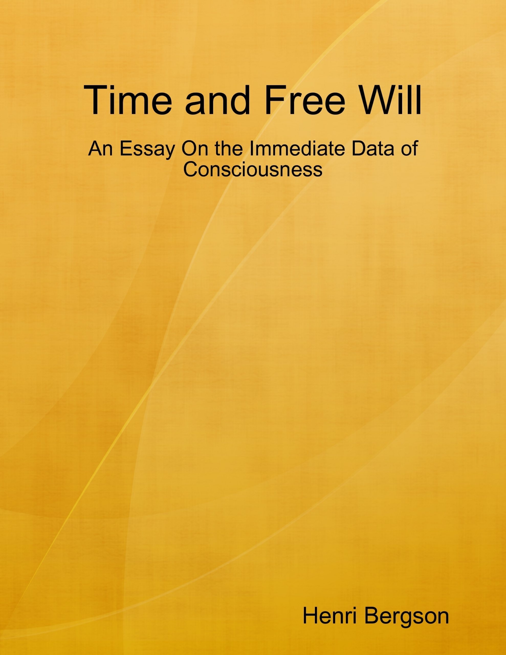 an essay on free will and the human consience 648 words essay on obedience the modern philosopher regards human beings as instruments of the social will in following our conscience.