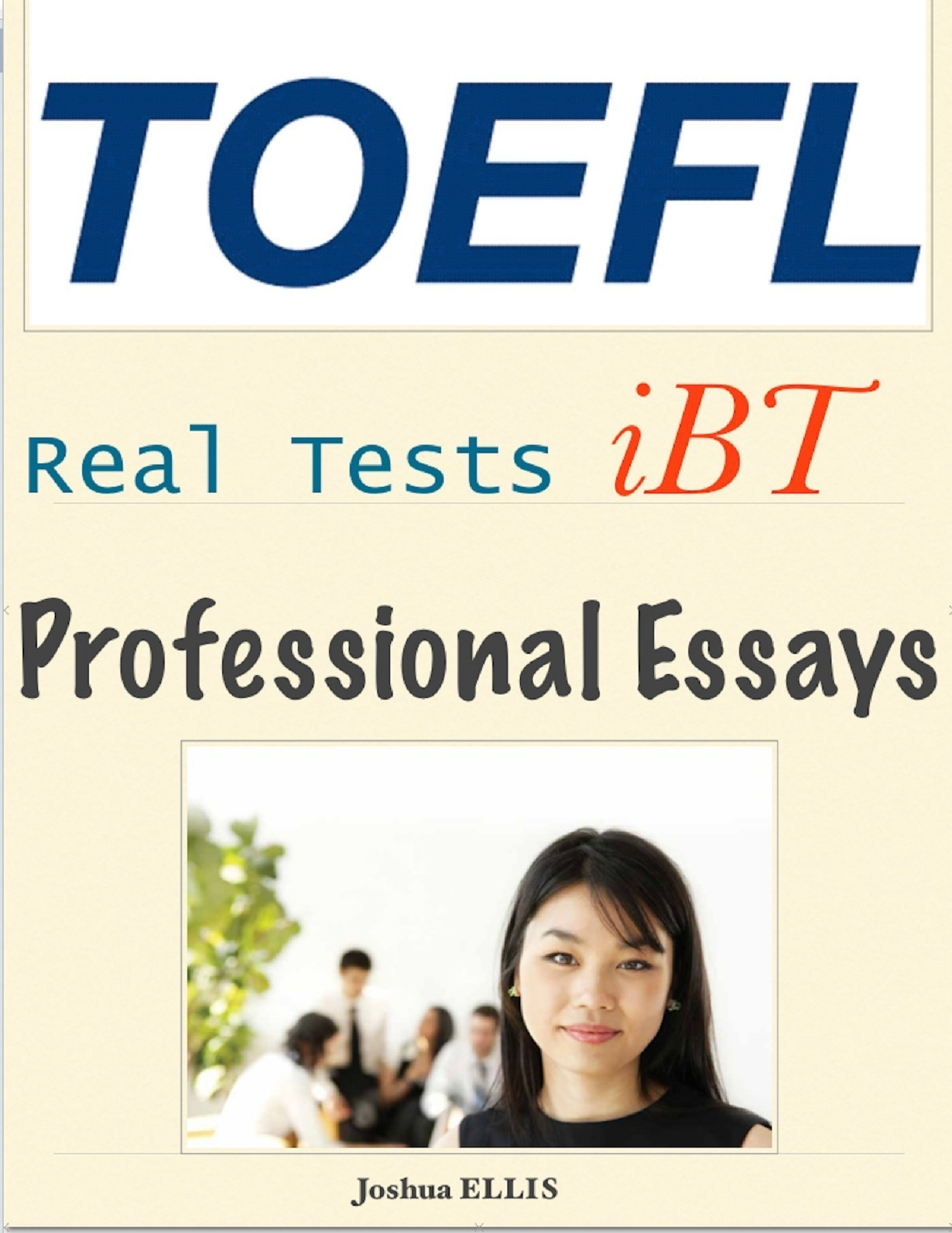 essays toefl ibt Today we will talk about the best custom essay writing service you could only dream about our proposition is the custom essays written right for you.