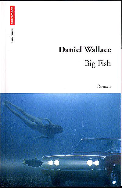 big fish essay Free essay: bijayata maharjan ms johnson eng 1301-05 oct 30 2013 big fish the movie big fish is a fantasy drama, directed by tim burton who has also.